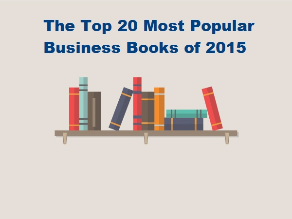 The Top 20 Most Popular Business Books of 2015